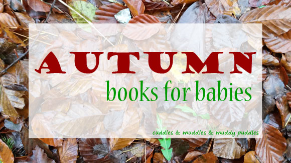 Autumn books for babies