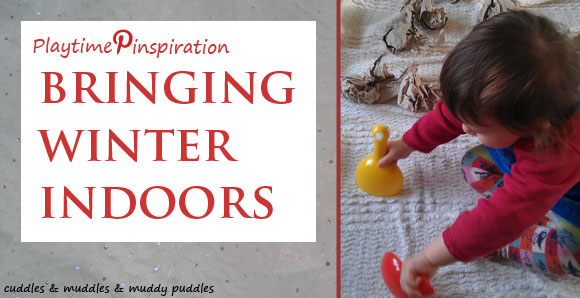 Playtime Pinspiration - Bringing winter indoors