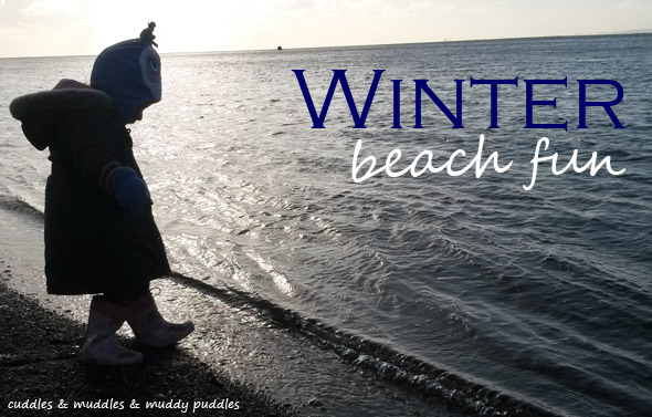 Winter beach fun - cuddles & muddles & muddy puddles