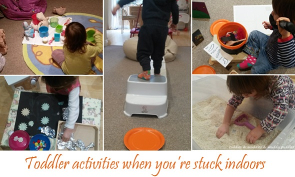 Toddler activities when you're stuck indoors