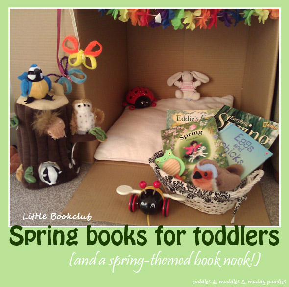 Spring books for toddlers - and a spring themed book nook