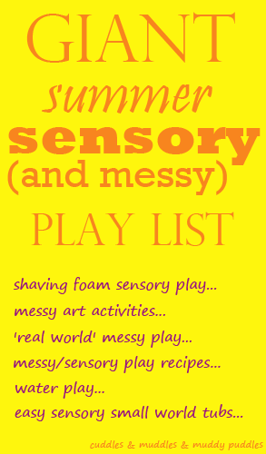Sensory and messy play list for the summer