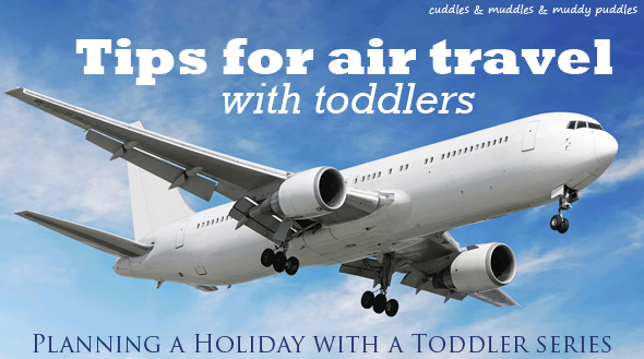 Tips for air travel with toddlers