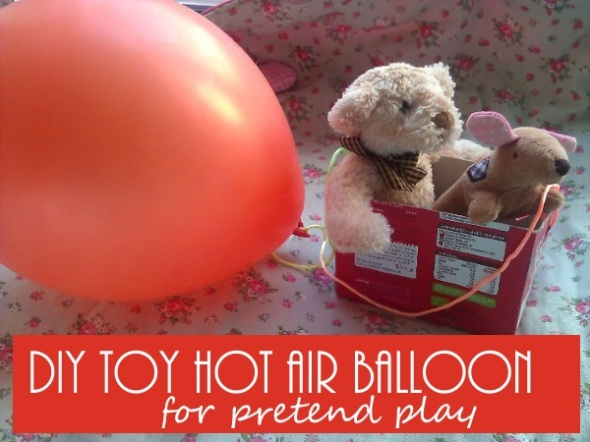 Homemade hot air balloon for toys